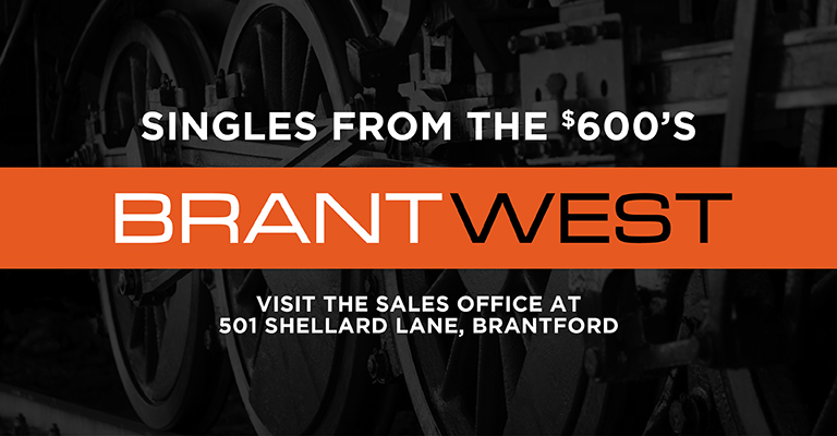 Brant West is Open in Brantford, with Singles from the $600's